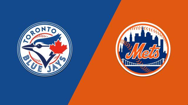 Toronto Blue Jays vs. NY Mets